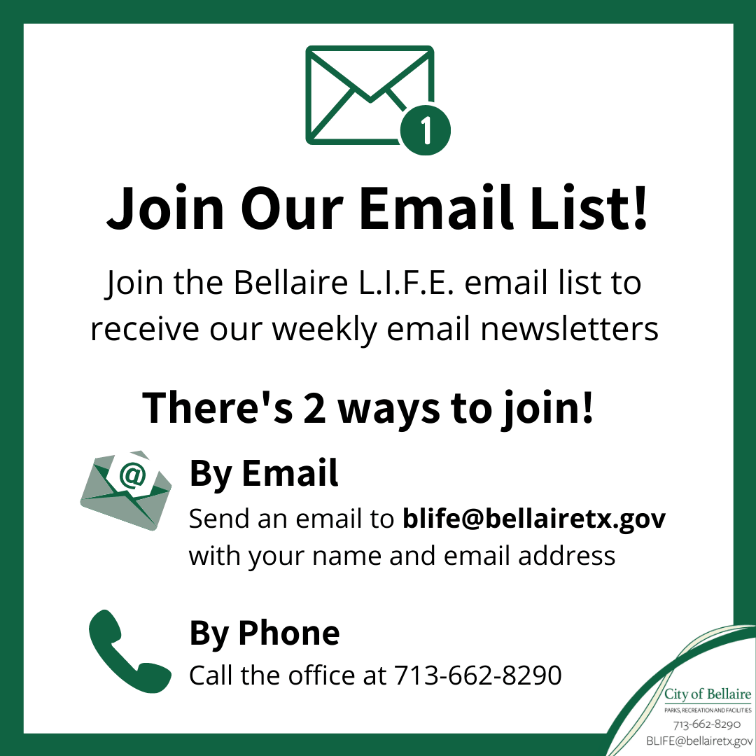 Join the Bellaire L.I.F.E. email list by phone or email Opens in new window